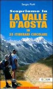 Scopriamo la Valle d'Aosta