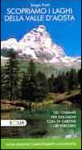Scopriamo i laghi della Valle d'Aosta