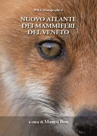 Nuovo atlante dei mammiferi del Veneto