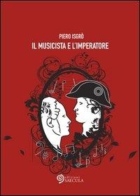 Il musicista e l'imperatore