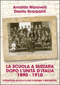 La scuola a Suzzara dopo l'unità d'Italia, 1890-1910