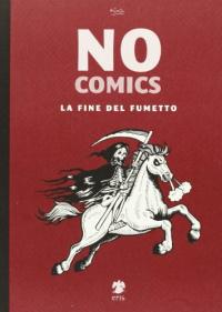 No comics. La fine del fumetto