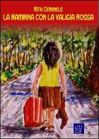 La bambina con la valigia rossa