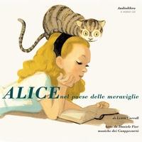 Alice nel paese delle meraviglie [Audiolibro]