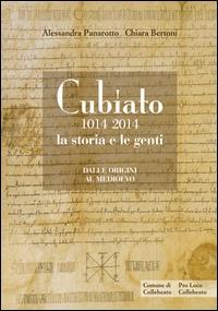 Cubiato 1014-2014: la storia e le genti