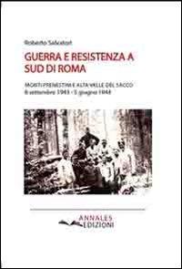 Guerra e resistenza a sud di Roma