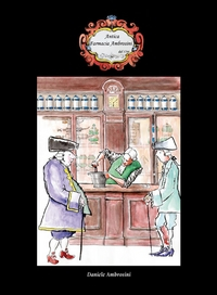 Antica farmacia Ambrosini.... dal 1766