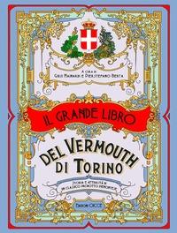 Il grande libro del vermouth di Torino
