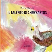 Il talento di Chrysaetos