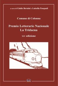 Premio letterario nazionale La Tridacna. Comune di Colonna