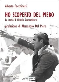 Ho scoperto Del Piero