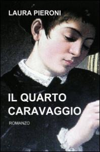 Il quarto Caravaggio