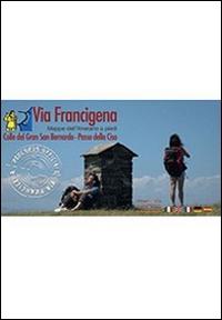 Via Francigena. Passo della Cisa-Roma