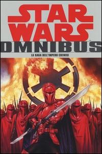 Star Wars omnibus. La saga dell'Impero Cremisi