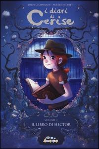 Il libro di Hector / Joris Chamblain, Aurélie Neyret