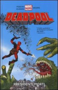Deadpool. 1: Presidenti morti