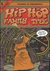 Hip-hop family tree. 2: [1981-1983]
