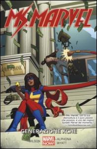 Ms. Marvel. 2: Generazione Xché