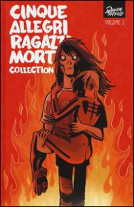 Cinque allegri ragazzi morti. Collection / storia e disegni Davide Toffolo. Volume 1
