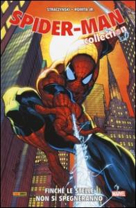 Spider-Man collection. [3]: Finché le stelle non si spegneranno