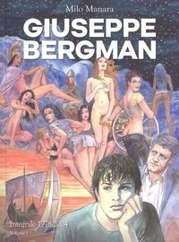Giuseppe Bergman : intergrale 1978-2004 / Milo Manara. Vol. 1