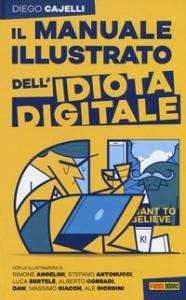 Il manuale illustrato dell'idiota digitale