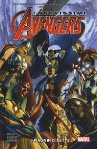 I nuovissimi Avengers. Vol. 1: I magnifici sette