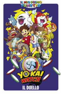 Yo-Kai Watch. Il duello