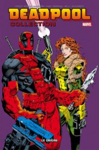 Deadpool collection. [7]: Le origini