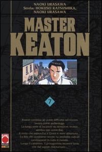 Master Keaton / Naoki Urasawa ; storia Hukusei Katsushika, Takashi Nagasaki. Vol. 7