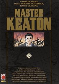 Master Keaton / Naoki Urasawa ; storia Hukusei Katsushika, Takashi Nagasaki. Vol. 12