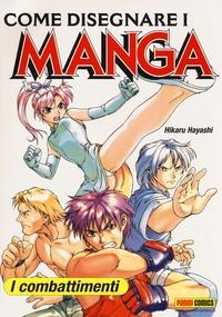 Come disegnare i manga. I combattimenti