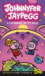 Johnnyfer Jaypegg e il problema dei tre corgi