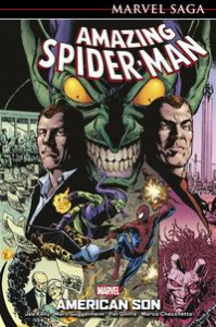 Amazing Spider-Man. [9] American son /[Joe Kelly ... et al.]