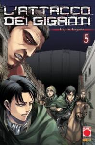 L'attacco dei giganti / Hajime Isayama. 5
