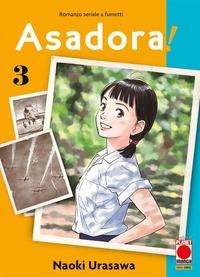 Asadora! : romanzo seriale a fumetti / Naoki Urasawa ; [traduzione di Manuela Capriati]. Vol. 3