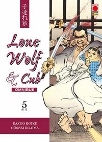 Lone Wolf & Cub : omnibus / storia [di] Kazuo Koike ; disegni [di] Goseki Kojima ; traduzione [di] Claudia Baglini. Vol. 5