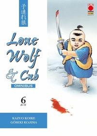 Lone Wolf & Cub : omnibus / Kazuo Koike, Gôseki Kojima. 6.