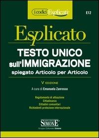 Testo Unico sull'immigrazione spiegato articolo per articolo