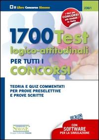 1700 test logico-attitudinali e bilanciati per tutti i concorsi