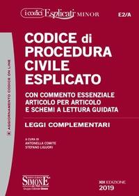 Codice di procedura civile esplicato con commento essenziale articolo per articolo e schemi a lettura guidata
