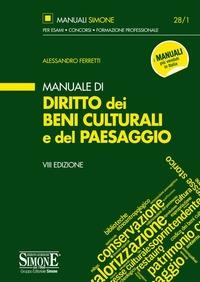 Manuale di diritto dei beni culturali e del paesaggio