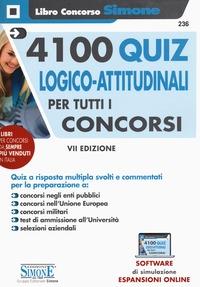 4100 quiz logico-attitudinali di logica per tutti i concorsi