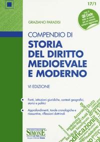 Compendio di storia del diritto medievale e moderno.