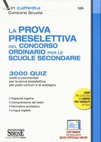 La prova preselettiva del concorso ordinario per le Scuole secondarie