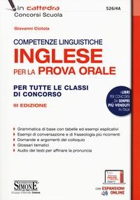 Competenze linguistiche :  Inglese per la prova orale :  Per tutte le classi di concorso :  Con espansione online
