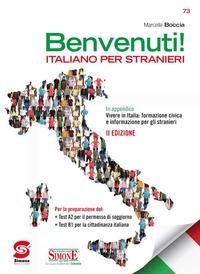 Benvenuti! Italiano per stranieri