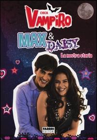 Chica Vampiro. Max & Daisy