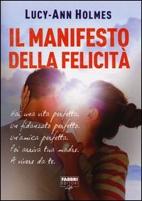 Il manifesto della felicità
