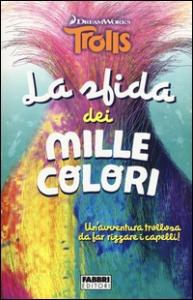 La sfida dei mille colori